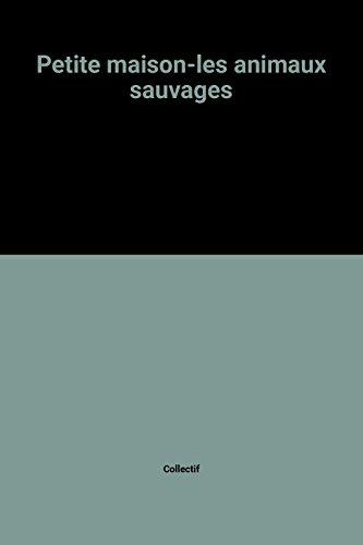 """<a href=""""/node/13666"""">Petite maison-les animaux sauvages</a>"""