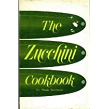 The Zucchini Cookbook by Paula Simmons (1979-06-02)