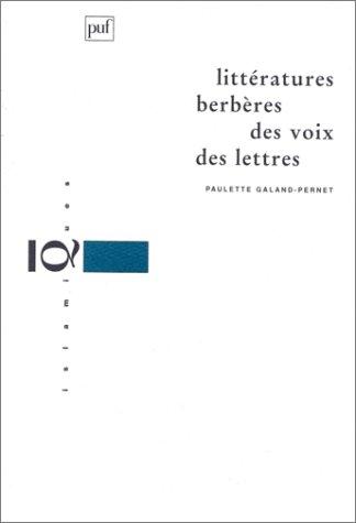 Littératures berbères : Des voix : Des lettres