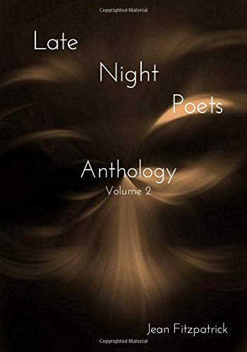 Late Night Poets Anthology: Volume 2 por Jean Fitzpatrick
