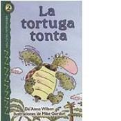 La Tortuga Tonta (Lectores Relampago: Level 2)