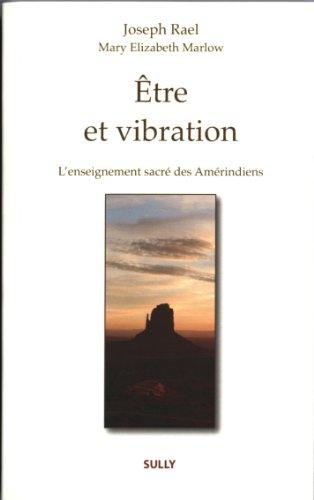 Etre et vibration
