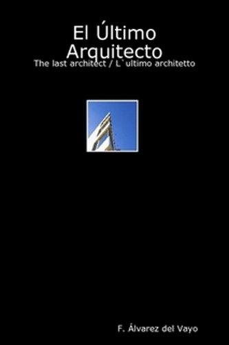 El Último Arquitecto (Spanish Edition)