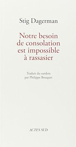 Notre besoin de consolation est impossible à rassasier par Philippe Bouquet