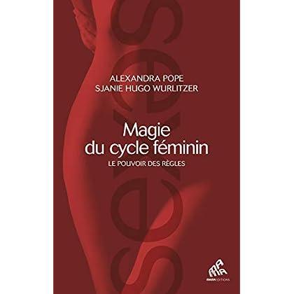 Magie du cycle féminin: Le pouvoir des règles (Sexes)