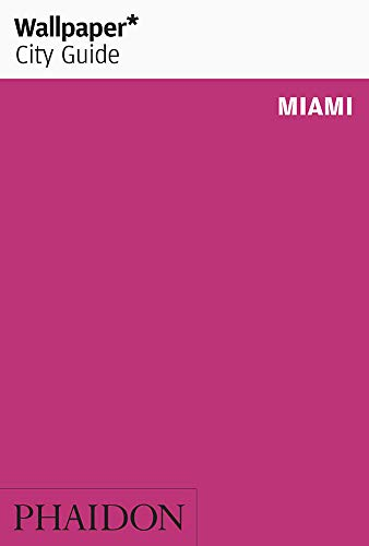 Wallpaper* City Guide Miami