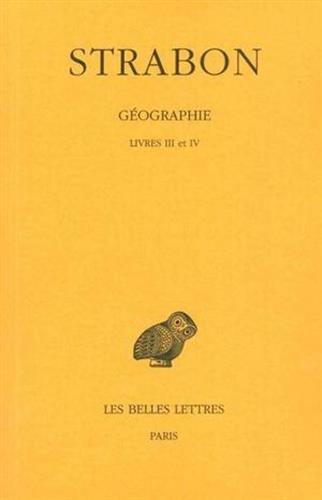Géographie, tome 2, livres III-IV. Espagne-Gaule par Strabon