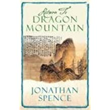 Return to Dragon Mountain: Memoirs of a Late Ming Man by Jonathan Spence (2008-01-08)