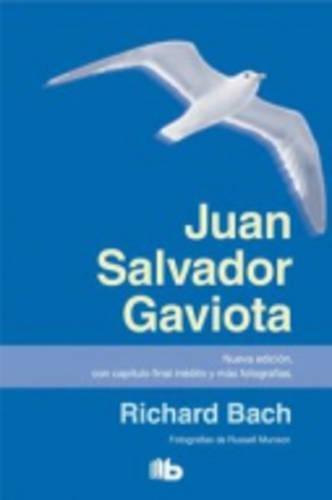 Juan Salvador Gaviota (B DE BOLSILLO TAPA DURA) por Richard Bach