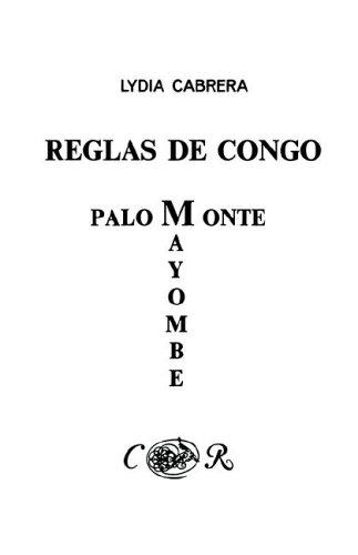 Reglas de Congo/ Palo Monte Mayombe (Coleccion Del Chichereku En El Exilio)