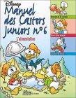 Le Manuel des Castors Juniors, tome 6 - L'Alimentation