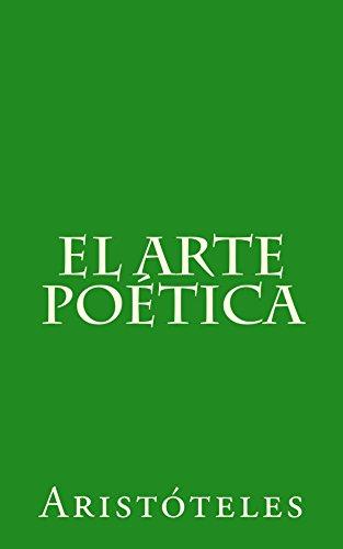 El arte poética: Traducción, prólogo y notas de José Goya y Muniaín de [