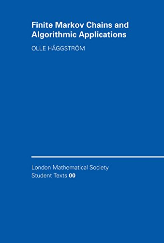 Finite Markov Chains and Algorithmic Applications (London Mathematical Society Student Texts Book 52) (English Edition)