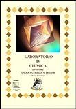 Laboratorio di chimica. Per le Scuole superiori. Con espansione online: 1