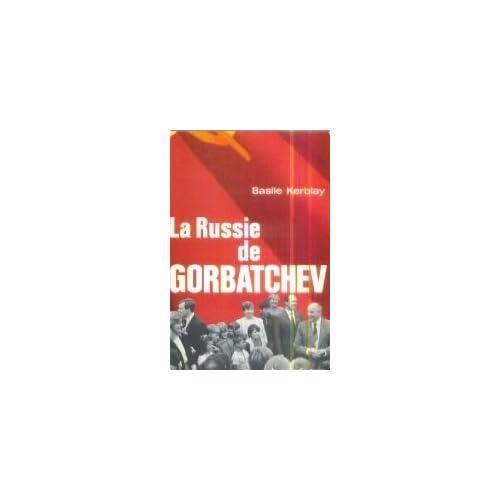 La Russie de Gorbatchev