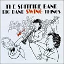 Big Band Swing Things by Spitfire Band (1999-02-09)