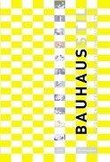Bauhausstil - Zwischen International Style und Lifestyle. Edition Bauhaus Band 11