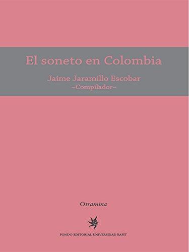 El soneto en Colombia por Jaime Jaramillo Escobar