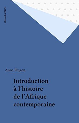 Introduction à l'histoire de l'Afrique contemporaine