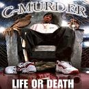 Songtexte von C‐Murder - Life or Death