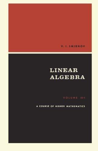 PDF A Course of Higher Mathematics: Linear Algebra : Adiwes