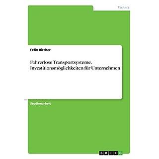 Fahrerlose Transportsysteme. Investitionsmöglichkeiten für Unternehmen