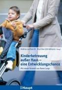 Kinderbetreuung außer Haus - eine Entwicklungschance