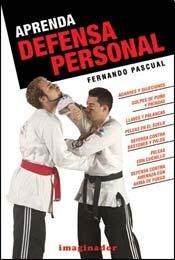 Aprenda Defensa Personal / Learn Personal Defense por Fernando Pascual
