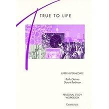 True to Life Upper-Intermediate Personal study workbook