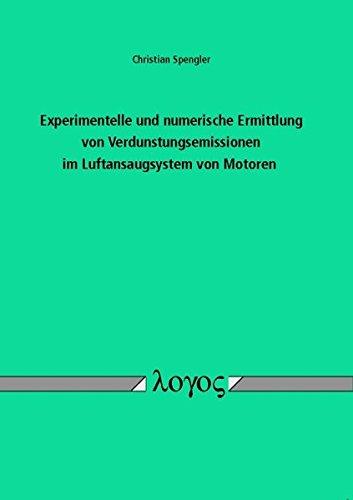 Experimentelle und numerische Ermittlung von Verdunstungsemissionen im Luftansaugsystem von Motoren