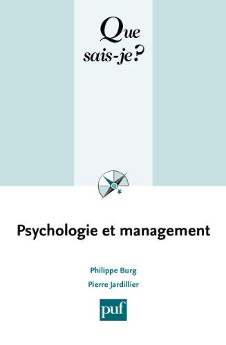 Psychologie et management: « Que sais-je ? » n° 3589