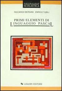 Primi elementi di linguaggio Pascal