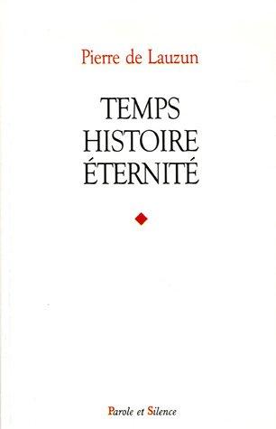 Temps, histoire, éternité par Pierre de Lauzun