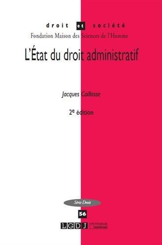 L'état du droit administratif par Jacques Caillosse