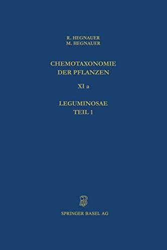 Chemotaxonomie der Pflanzen (Lehrbücher und Monographien aus dem Gebiete  der exakten Wissenschaften / Chemische Reihe) (German Edition)