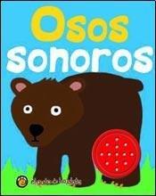 Osos sonoros/Noisy Bears (Ruidos Ruidosos/Loud Noises) por Editorial Guadal S.A.
