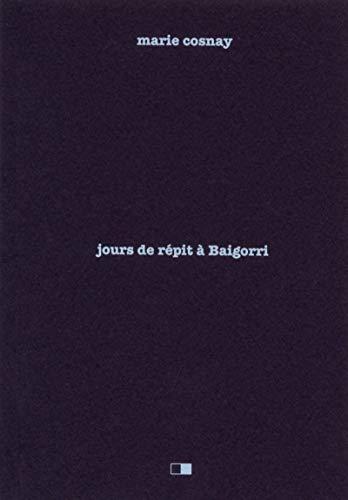 Jours de répit à Baïgorri par Marie Cosnay