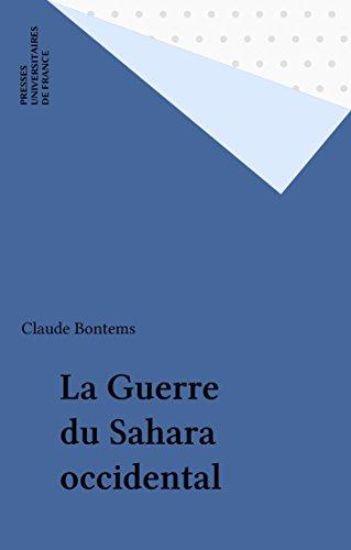 La Guerre du Sahara occidental