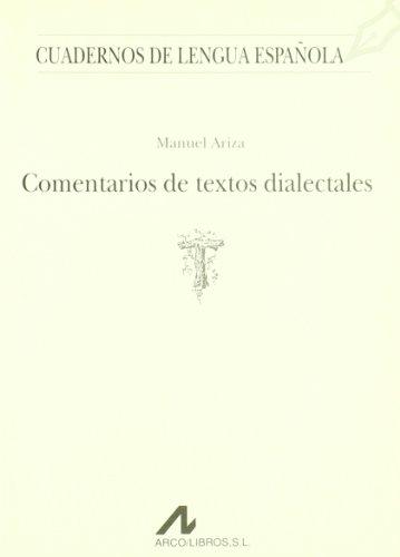 Comentarios de textos dialectales (T) (Cuadernos de lengua española)