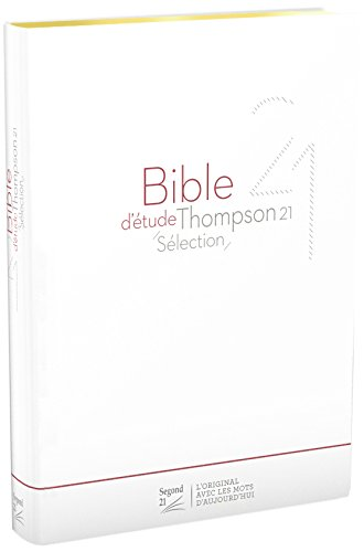 Bible d'tude Thompson 21 slection, couverture souple blanche, tranches dores