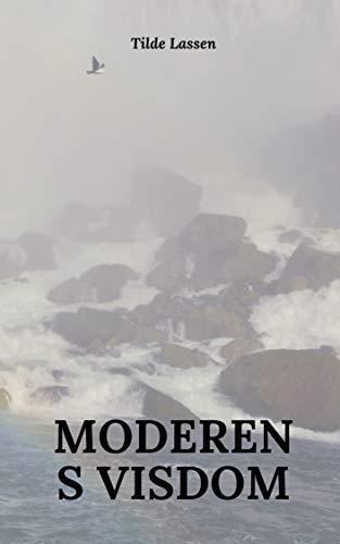 Moderens visdom (Danish Edition) por Tilde Lassen