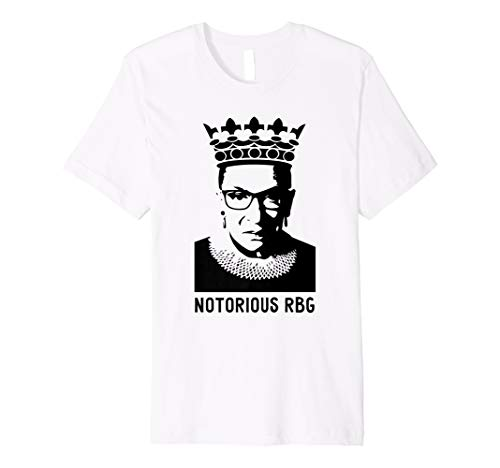 1074a981 Notorious RBG Shirt – Funny Ruth Bader William T-Shirt