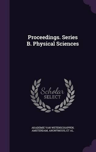 Proceedings. Series B. Physical Sciences