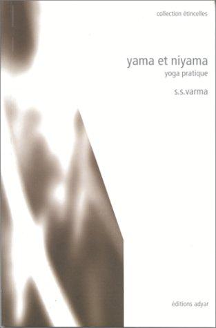 Yama et niyama : Yoga pratique par S.S. Varma