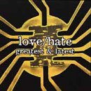 Songtexte von Love/Hate - Greatest and Latest