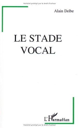 Le stade vocal (Psychanalyse et civilisation. Série