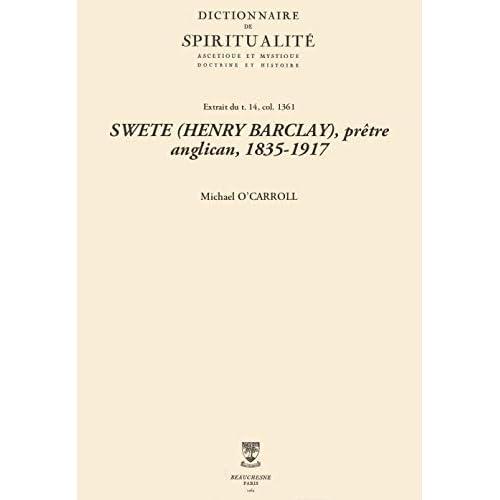 SWETE (HENRY BARCLAY), prêtre anglican, 1835-1917 (Dictionnaire de spiritualité)