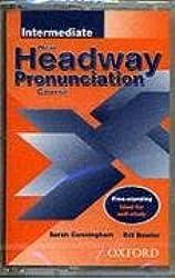 New Headway Pronunciation Course: Intermediate level (New Headway English Course)