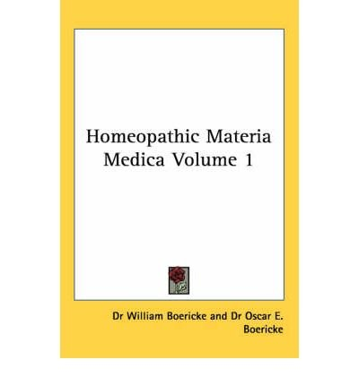 [(Homeopathic Materia Medica (1927): vol.2)] [Author: W. Boericke] published on (January, 2004)