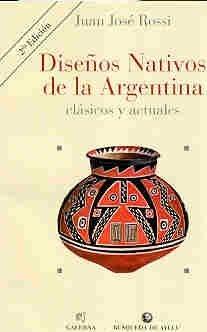 Disenos Nativos de la Argentina Clasicos